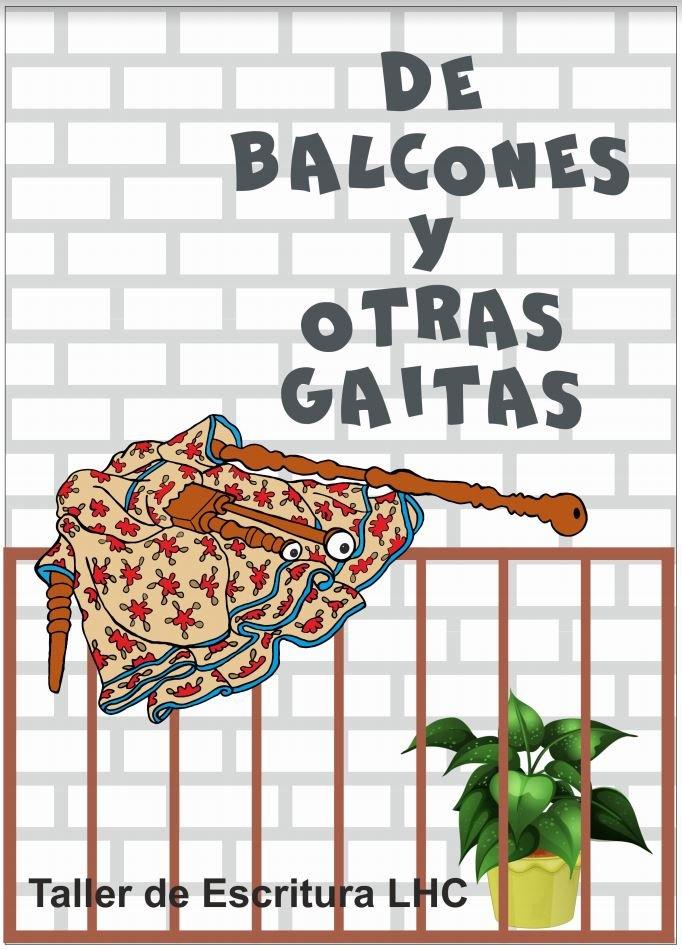 de balcones y otras gaitas